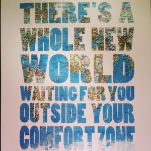 A whole new world outside the comfort zone